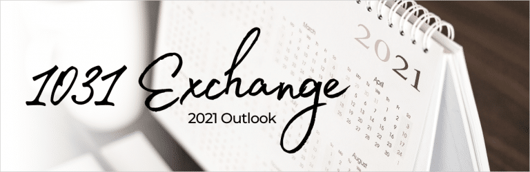 1031 Exchange 2021 Outlook